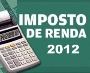 Receita publicará regras de ajuste da declaração do IR 2012