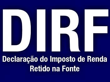 Empresas tem um mês para entregar a Dirf 2013