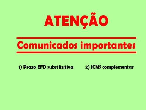 Maranhão – Prazo da EFD substitutiva e ICMS complementar.