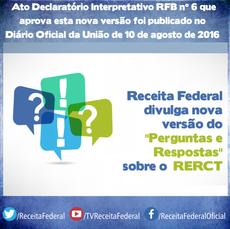 """Receita Federal divulga nova versão do """"Perguntas e Respostas"""" sobre o RERCT"""