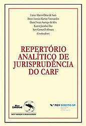 Levantamento mostra jurisprudência do Carf e motivos de decisões