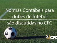 Grupo discute normas contábeis para clubes de futebol