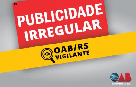 Justiça atende ação da OAB/RS para suspensão imediata de publicidade irregular