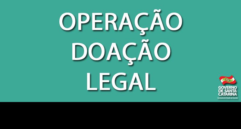 SC – Operação Doação Legal: Fazenda inicia cobrança de R$ 10 milhões em ITCMD sonegados por contribuintes