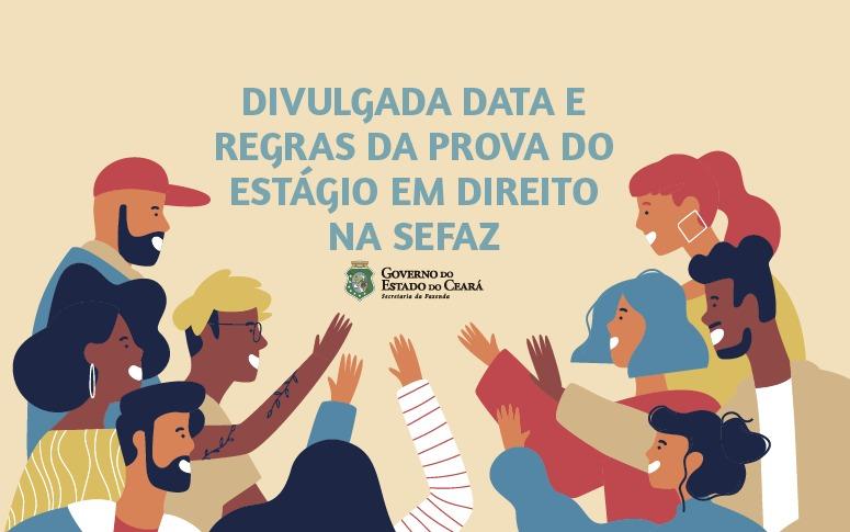 Sefaz Ceará divulga regras para prova do estágio em Direito