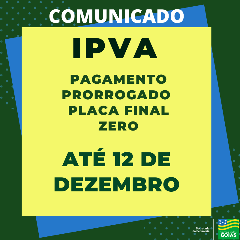 Em Goiás o prazo para pagar IPVA foi prorrogado para o dia 12