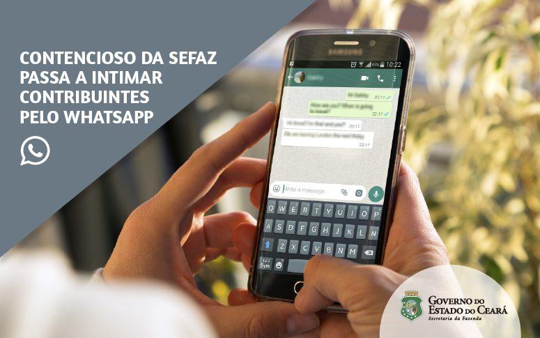 Contencioso da Sefaz Ceará passa a intimar contribuintes pelo WhatsApp