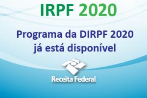 Regras para a entrega da Declaração do Imposto de Renda da Pessoa Física (DIRPF/2020)