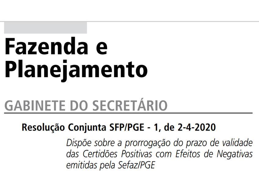 SP – Secretaria da Fazenda e PGE prorrogam validade de Certidões Positivas com efeito de Negativas
