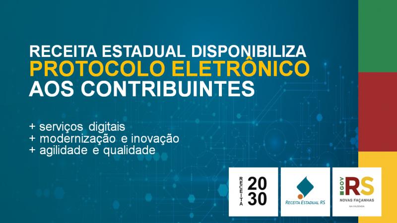 Receita Estadual gaúcha disponibiliza protocolo eletrônico e avança na prestação de serviços digitais aos contribuintes