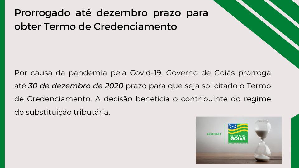 Prorrogado para dezembro prazo para obter Termo de Credenciamento – Goiás