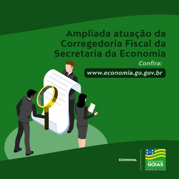 Ampliada atuação da Corregedoria Fiscal da Economia – Goiás