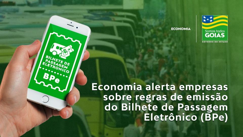 Economia alerta empresas sobre as regras de emissão do BP-e – Goiás