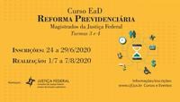 CJF abre novas turmas do curso Reforma Previdenciária na modalidade EaD