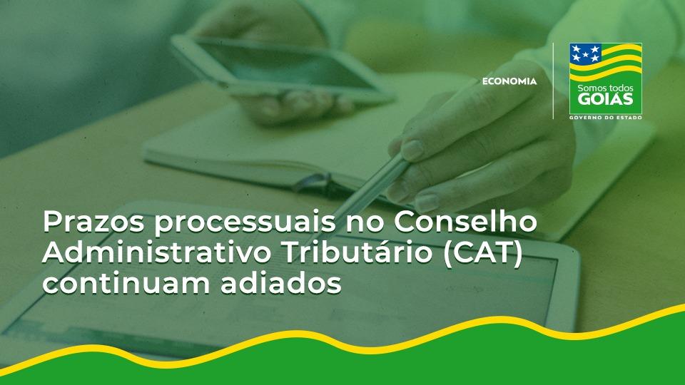 Prazos processuais no CAT continuam adiados – Goiás