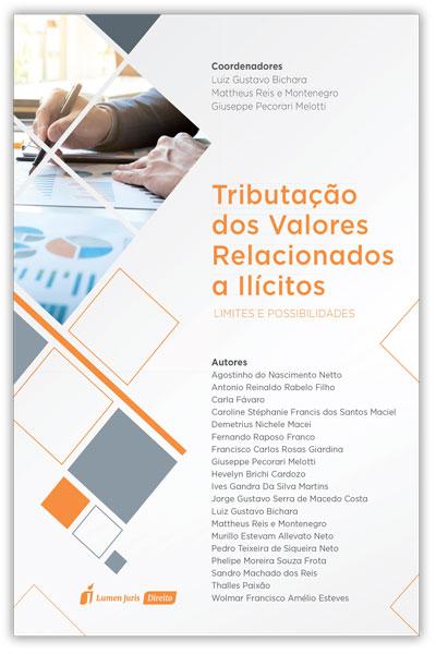 Bichara lança livro sobre tributação dos valores relacionados a ilícitos