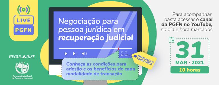 PGFN promoverá live sobre as negociações disponíveis para pessoa jurídica em recuperação judicial