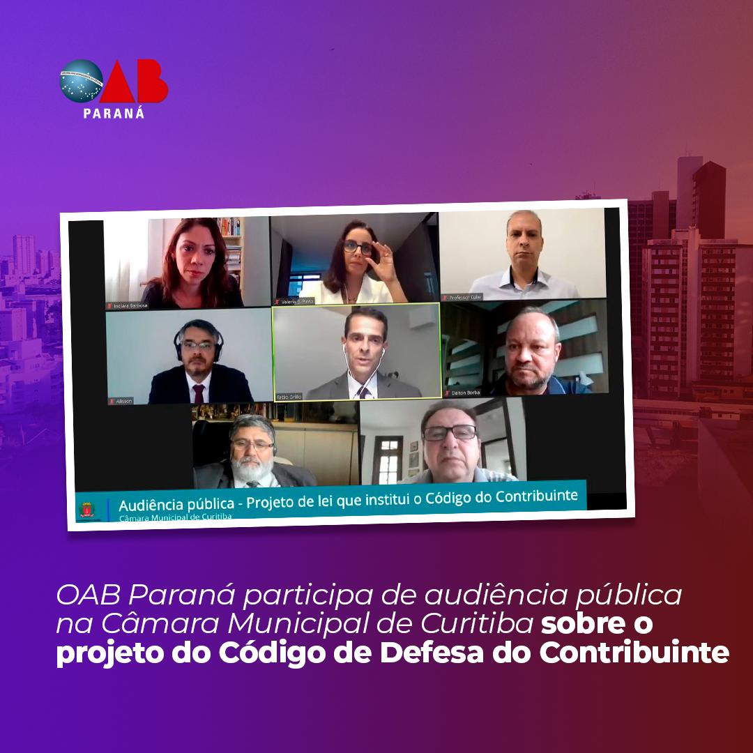 OAB Paraná participa de audiência pública na Câmara Municipal de Curitiba sobre o projeto do Código de Defesa do Contribuinte