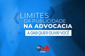 Conselho da OAB analisa o texto do novo provimento sobre a publicidade.