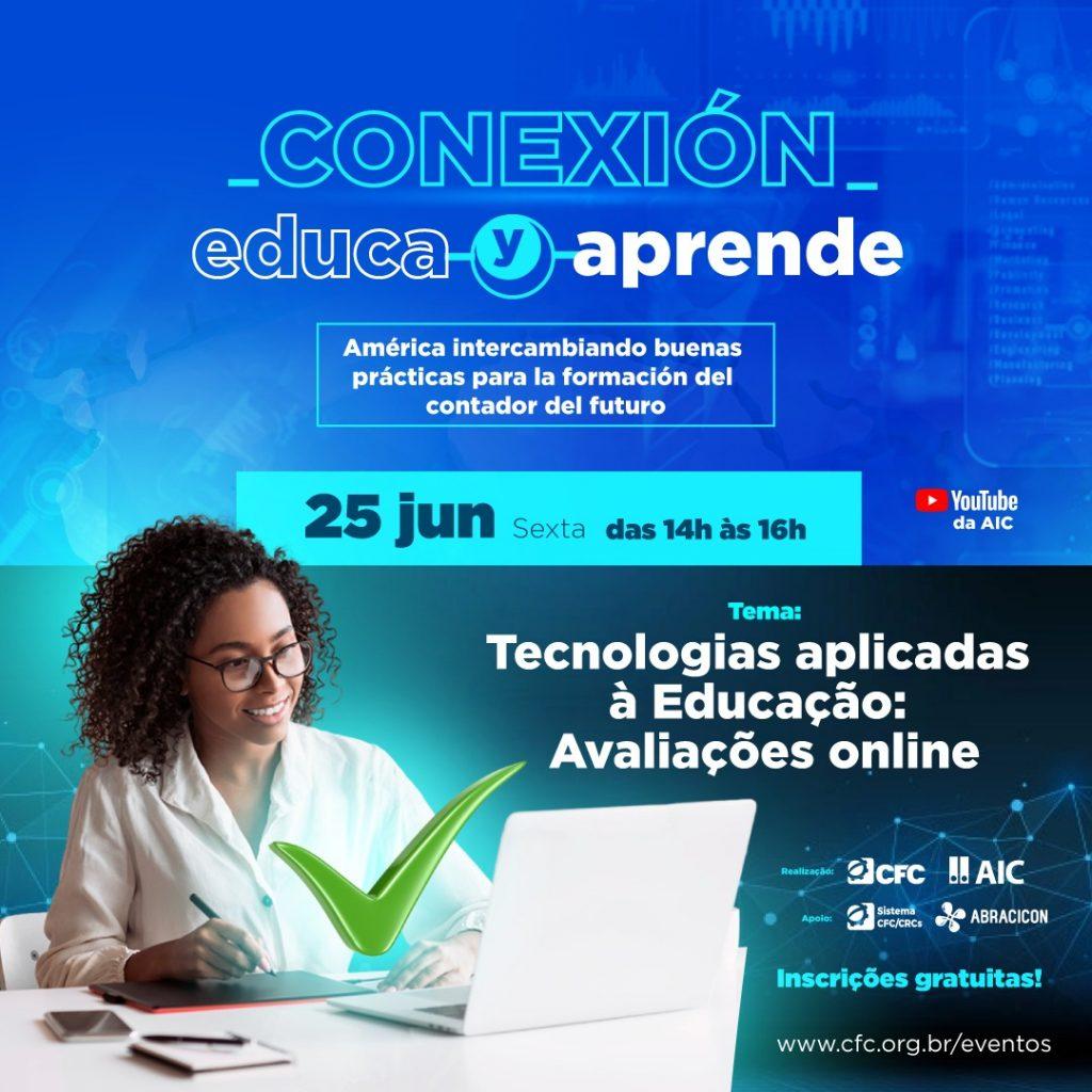 Entenda como trabalhar com avaliações on-line na 7ª edição do Conexão Educa e Aprende