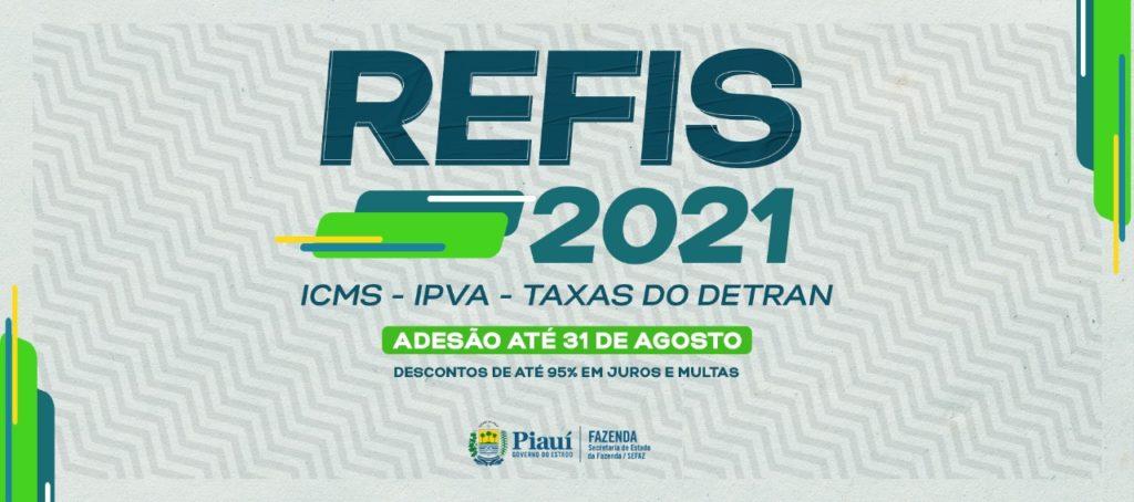 Piauí – Adesão ao Refis de ICMS, IPVA e Taxas do Detran vai até 31 de agosto