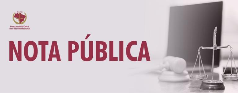 Garantia de créditos inscritos em dívida ativa da União – Nota pública
