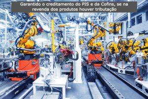 Crédito do PIS e da Cofins às empresas da Zona Franca de Manaus se na revenda dos produtos houver tributação